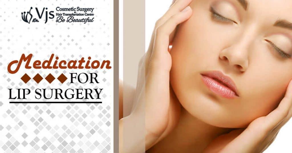 Lip Augmentation: Medication for Lip Surgery