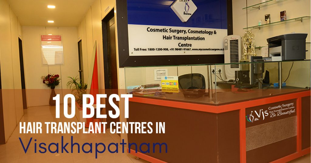 10 Best Hair Transplant Centres in Vizag