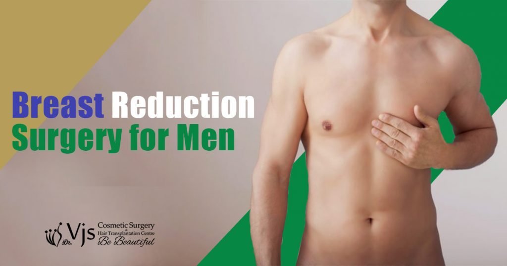 Why Breast Reduction Surgery for Gynecomastia getting more popular in India