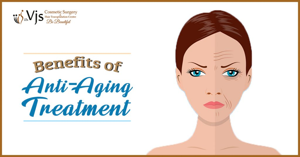 Anti-aging Treatments: 5 Topmost benefits of using an anti-aging treatment