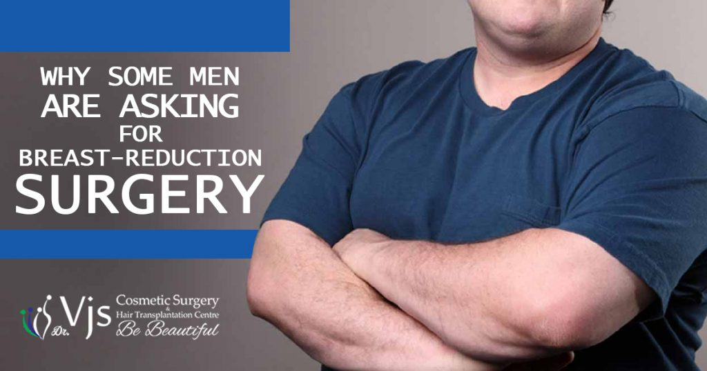 Why some men in vizag are asking for breast-reduction surgery (Gynaecomastia)