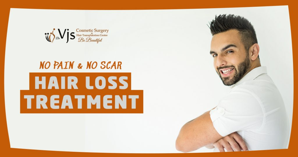 No Pain & No Scar Hair Loss Treatment Visakhapatnam