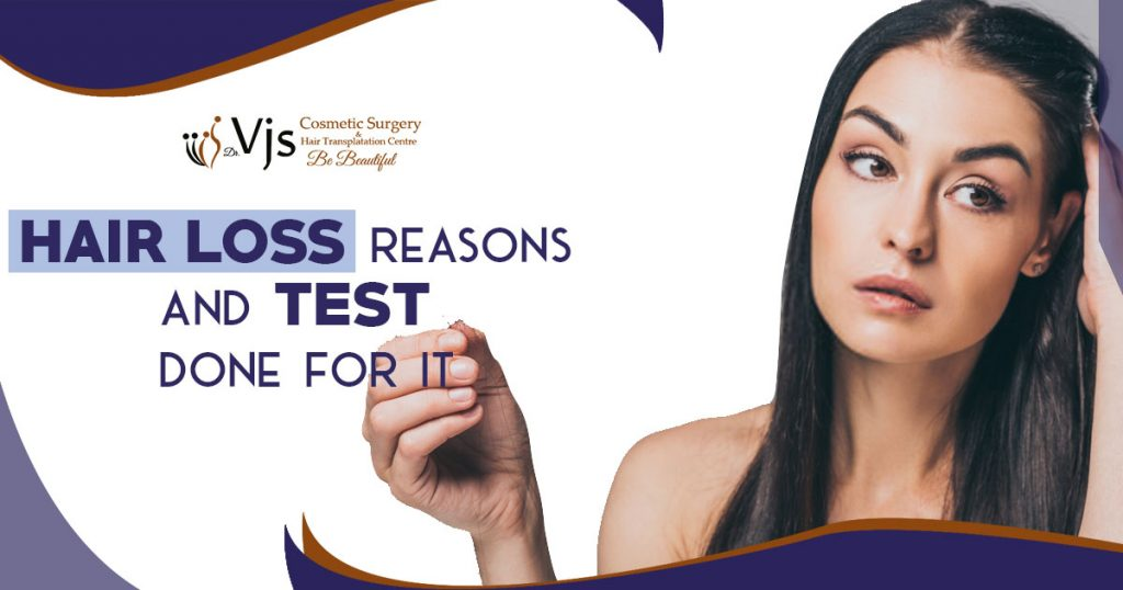 What are the reasons behind hair loss in women and how it is tested?