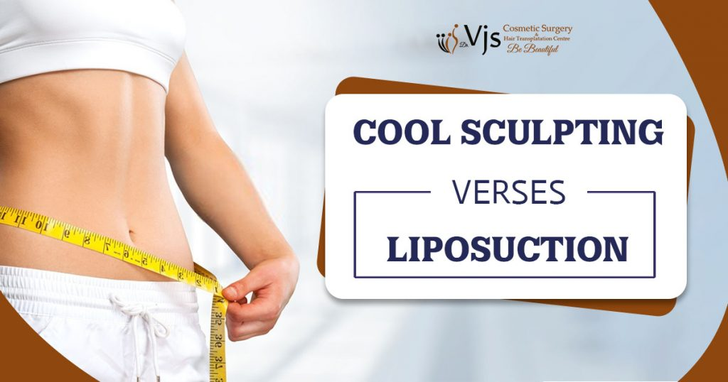 Difference Between Cool Sculpting and Liposuction: Dr. C. Vijay Kumar
