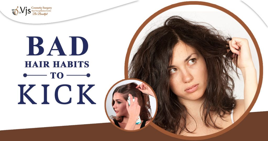 What are the bad hair habits you need to kick to keep your hair in good health?