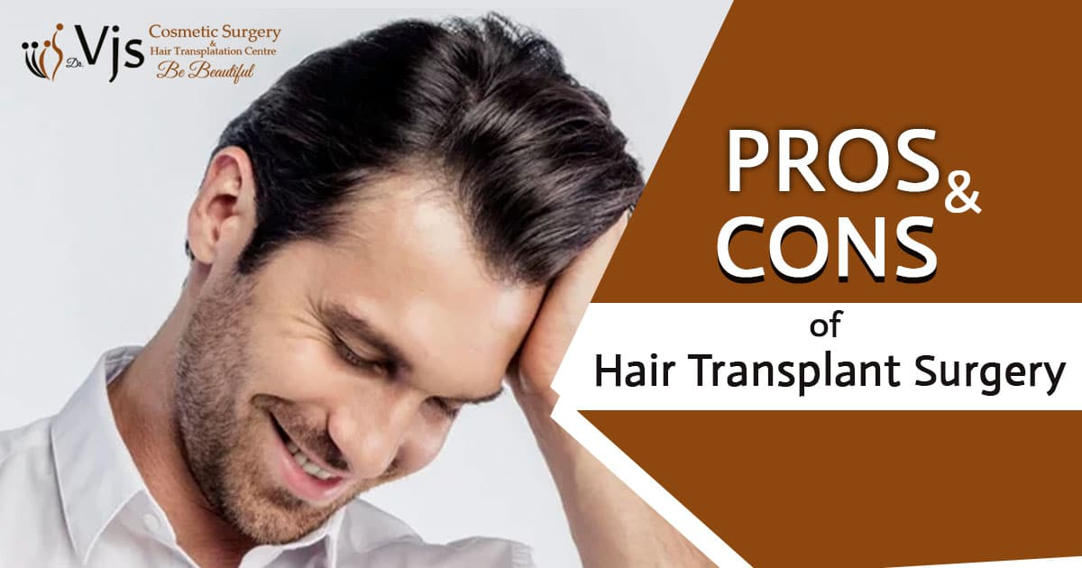 Pros and cons of hair transplant surgery