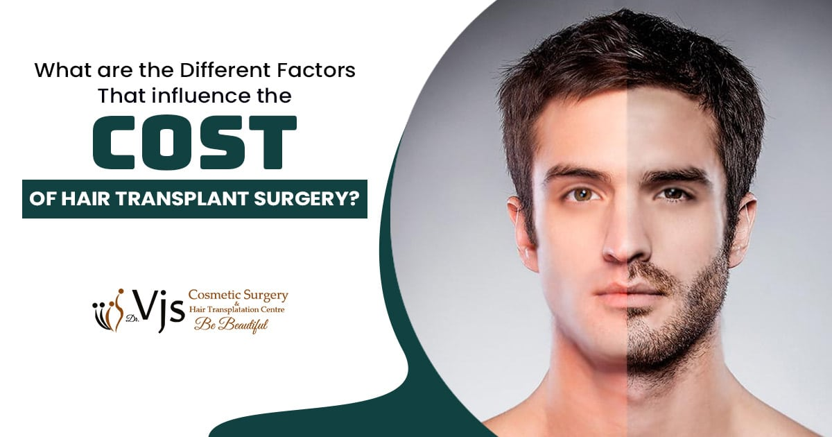What are the different factors that influence the cost of Hair Transplant surgery?