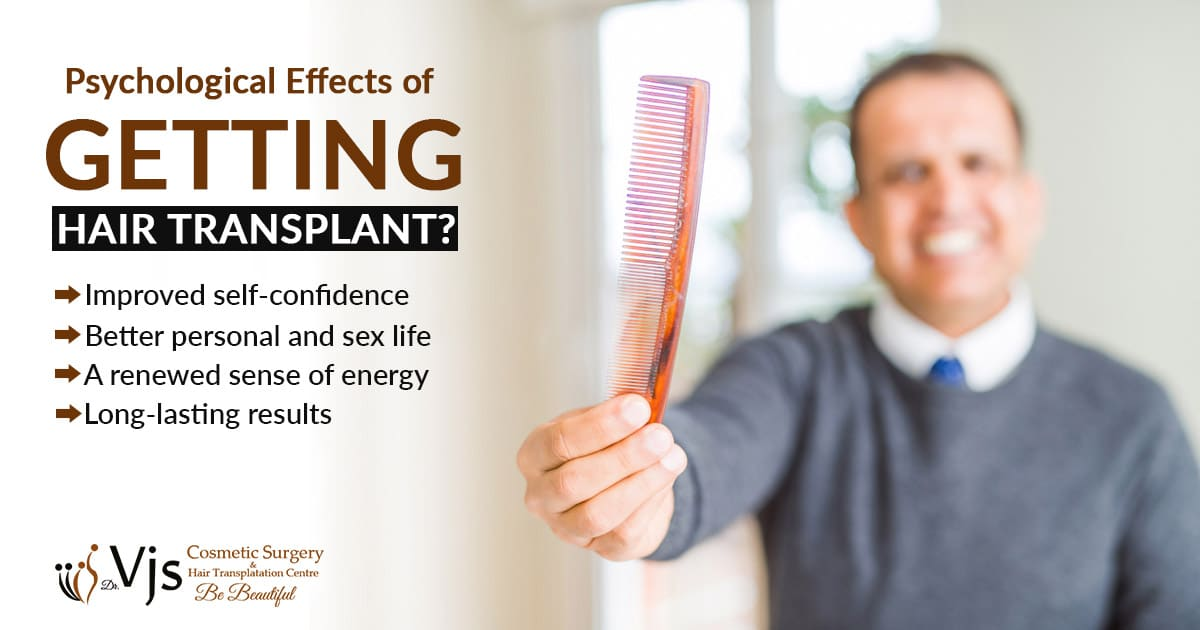 What are the various Psychological Effects of getting Hair Transplant?