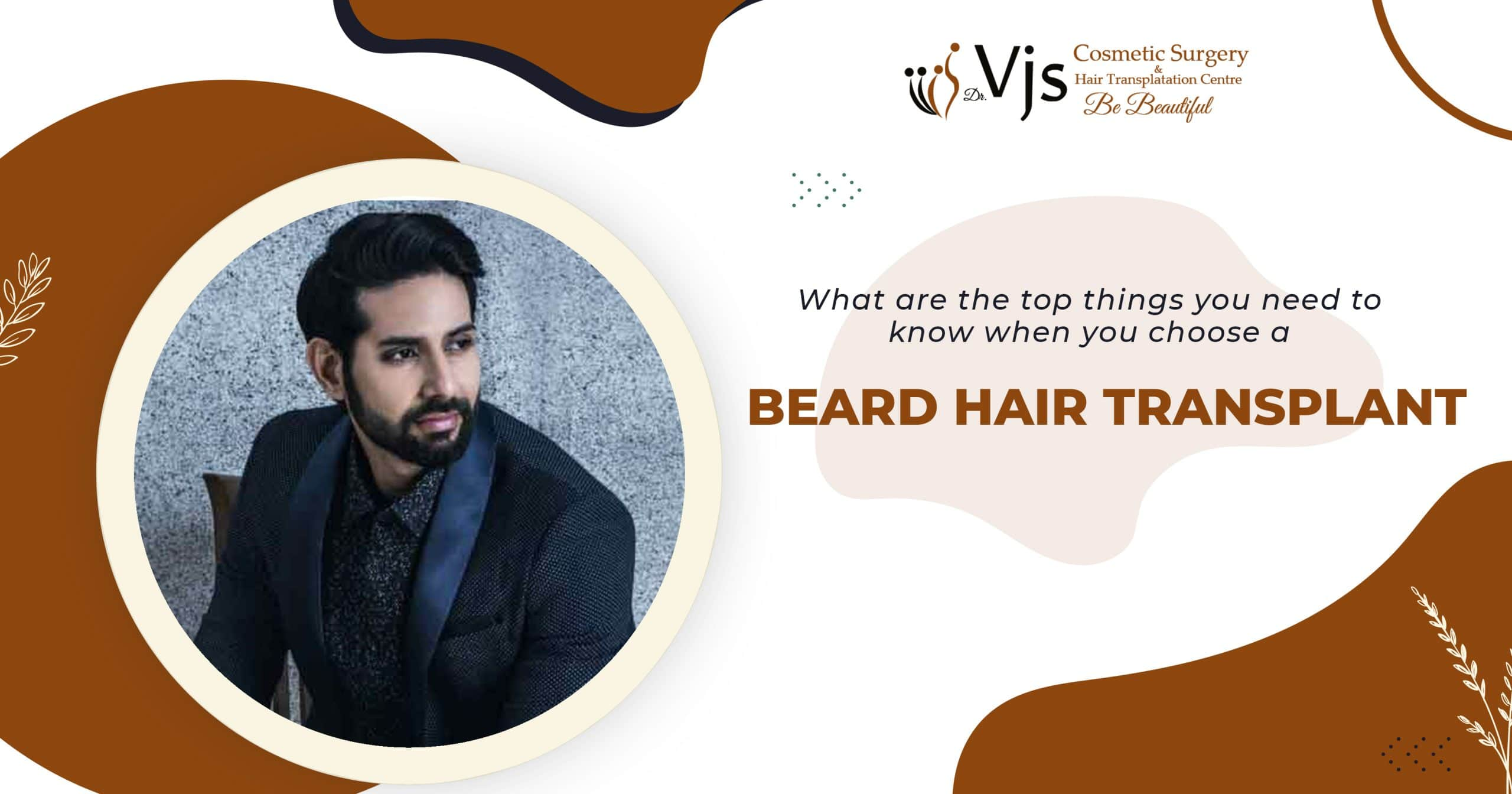 Everything you need to know about the treatment of beard hair transplant in India