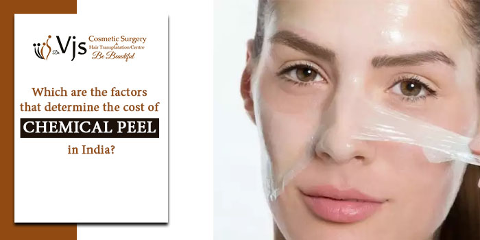 Which are the factors that determine the cost of chemical peel in India?
