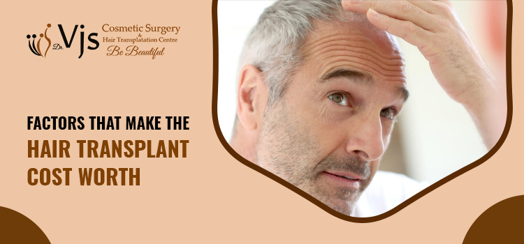 Factors-that-make-the-hair-transplant-cost-worth