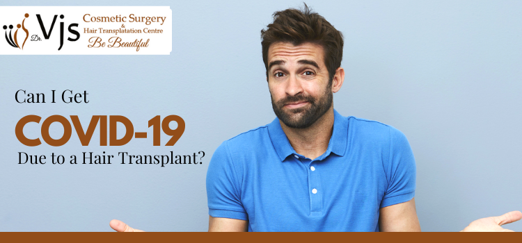 Breaking the Myth: Risk of catching COVID-19 due to hair transplant procedure