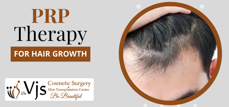 Why choose VJs Clinic for Platelet-Rich Plasma therapy for hair growth?